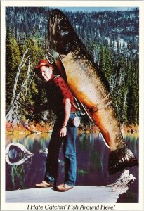 Exaggerated Fish 'Hate Catchin' Fish Around Here' Fisherman Trout Postcard F45