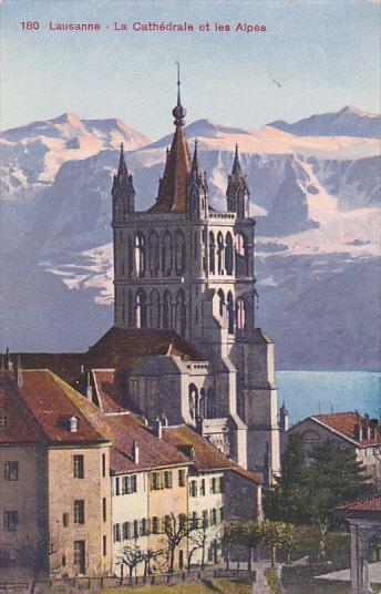 La Cathedrale Et Les Alpes, LAUSANNE (Vaud), Switzerland, 1900-1910s