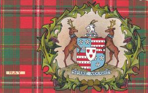 Tarton & Clan Coat of Arms , SCOTLAND , 00-10s ; Clan Hay