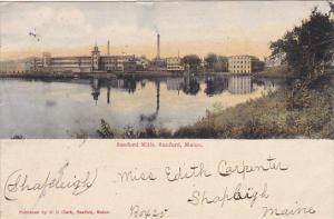 Maine Sanford The Sanford Mills 1906