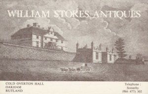 COLD OVERTON, England, 60-70s; Cold Overton Hall, William Stokes Antiques