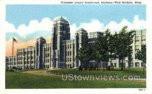 Worcester County Sanatorium - Boylston, Massachusetts MA