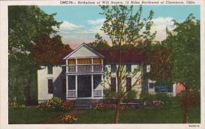 Birthplace Of Will Rogers 12 Miles North Of Claremore Oklahoma Curteich