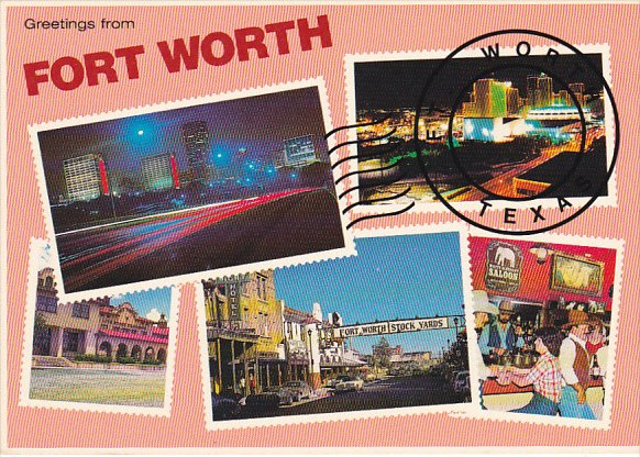 Greetings From Fort Worth Texas Multi View