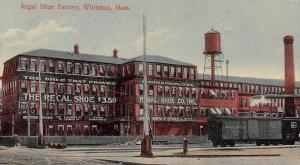 Whitman MA Peoria & Eastern Railway~Regal Shoe Factory~$3.50 ($90 Today) 1911 PC
