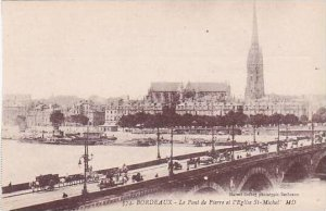 France Bordeaux Le Pont de Pierre et l'Eglise St Michel