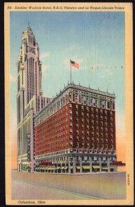 Ohio COLUMBUS Deshler Wallick Hotel R.K.O. Theatre Le Veque- Lincoln Tower LINEN