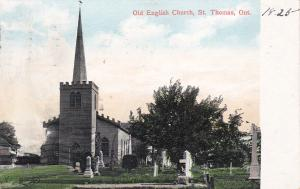 ST. THOMAS , Ontario , Canada , PU-1908 ; Old English Church