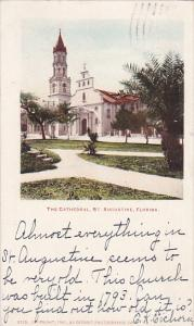 Cathedral , ST. AUGUSTINE , Florida , PU-1905