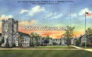School of Medicine, Duke University in Durham, North Carolina