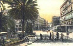 Alger Algeria, Africa, La Palce de la Republique et la Rue de Constantine  La...
