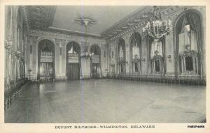 C-1915 Interior Ballroom Dunpont Biltmore WILMINGTON DELAWARE Postcard 2236