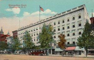 WASHINGTON D. C., 1900-10s ; Metropolian Hotel
