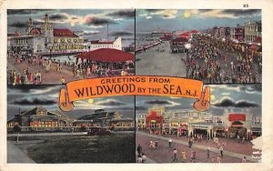 Greetings from Wildwood in Wildwood-by-the Sea, New Jersey