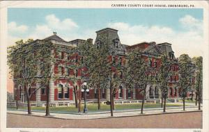 EBENSBURG, Pennsylvania, PU-1939; Cambria County Court House