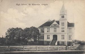 McMINNVILLE , Oregon , 1907 ; High School