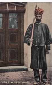 INDIA, 1900-10s ; Chow Kidar (Night Watch)