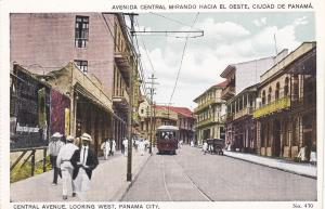 PANAMA CITY, Panama, 10-20s; Central Avenue, looking West, Trolley