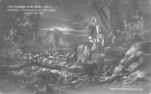 Twilight of the Gods Act III, real photo Unused