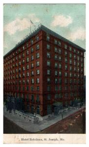 1913 Hotel Robidoux, St. Joseph, MO Postcard *5N6