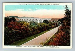 Nicholson PA-Pennsylvania Nicholson Bridge Vintage Postcard