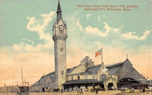 Old Union Depot, built about 1870, partially destroyed 1911 Worester, Mass., ...
