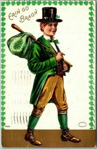 ST PATRICK'S DAY Postcard ERIN GO BRAGH Man Green Suit / Top Hat 1909 Cancel