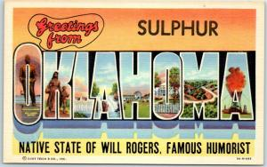 Sulphur, OKLAHOMA Large Letter Postcard Native State of Will Rogers c1940s