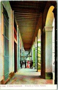 Vintage 1910s Havana, Cuba Postcard A Street Colonnade, Habana Unused