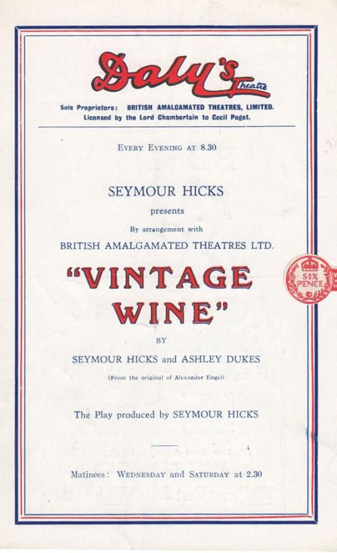 Vintage Wine Seymour Hicks Dalys Old Theatre London Programme