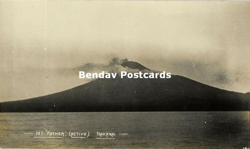 Bismarck Archipelago PNG, NAKANAI, New Britain, Mt Father Volcano (1910s) RP