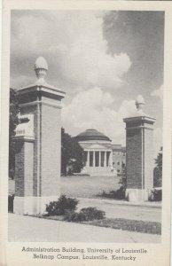 LOUISVILLE, University of Kentucky , 1910-30s ; Admin Bldg