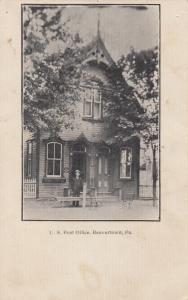 BEAVERTOWN , Pennsylvania, PU-1907; U.S. Post Office