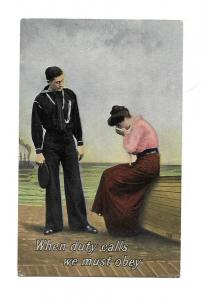 'When Duty Calls we must Obey' unmailed 1915, Sailor Series 216/2, Ship, Navy