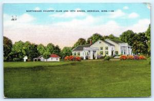 Postcard MS Meridian Northwood Country Club & 18th Green Vintage Linen L13