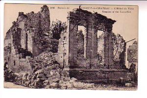 War Ruins, Town Hall, Coucy le Chateau France