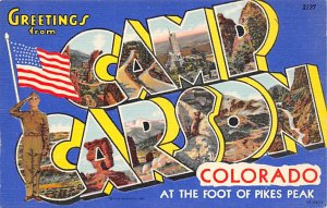 Large Letter Military Camp Post Card Greetings from Camp Carson, Colorado Spr...