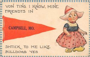 My Friends in Campbell Missouri~Stick to me like Bulldogs~1914 Pennant PC