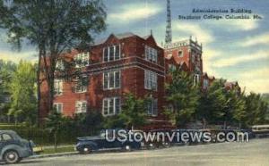 Admin Bldg, Stephens College Columbia MO Unused