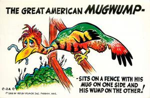 The Great American Mugwump HUMOR POSTCARD 1956 PETLEY COMIC PM 1975