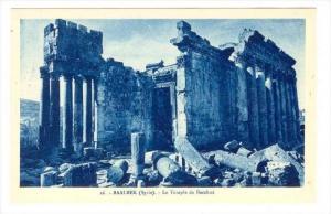 BAALBEK (Syrie now Lebanon), 1910s : Le Temple de Bacchus