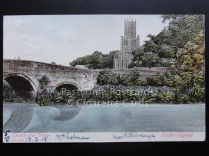 Northampton: Fotheringhay Church and Bridge c1905