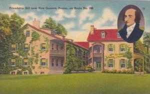 Pennsylvania New geneva Friendship Hill Home Of Albert Gallatin