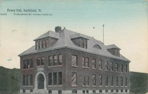NORTHFIELD , Vermont, 1914 ; Dewey Hall