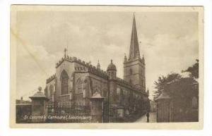 St. Columbs Cathedral,Londonderry,Northern Ireland 1900-10s