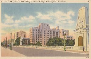Delaware Hospital Wilmington Washington Street Bridge Postcard