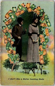 1913 Romance Comic Postcard I Don't Like a Dollar Hunting Dude w/ 1913 Cancel
