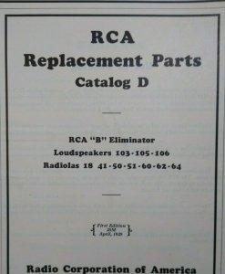 RCA Radiolas B Eliminator Parts Catalog D Loudspeakers Vintage Radio Victor 1929