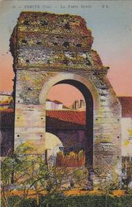 Frejus (Var) ,France, 00-10s ; La porte Doree