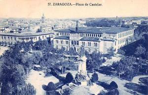 Spain Old Vintage Antique Post Card Plaza de Castelar Zaragoza Unused